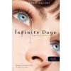 INFINITE DAYS - VÉGTELEN NAPOK - FŰZÖTT