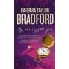 Barbara Taylor Bradford Barbara Taylor Bradford: Az elveszett fiú