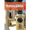 Farkas Zoltán, Sós Judit Szlovákia útikönyv - Kelet-nyugat könyvek