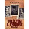 Vaszkó Tamás Túléltem a terrort