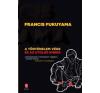 Francis Fukuyama A történelem vége és az utolsó ember társadalom- és humántudomány