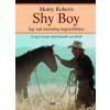 Monty Roberts Shy Boy