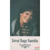 Győri Magda - Őszintén...Dévai Nagy Kamilláról