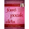 Angyali Menedék Forró Pocak Diéta - Az ajurvédikus fogyókúra - Dr. Suhas G. Kshirsagar Dr. Deepak Chopra