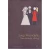 Attraktor Nem komoly dolog - Luigi Pirandello