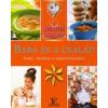 I.P.C. Könyvek A gyógyító szakács: Baba és a család - Tippek, receptek a hozzátáplálástól