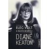 Diane Keaton Elég volt a bújócskából