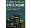 Robert Kershaw Harckocsizók történelem