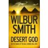 SMITH, WILBUR - DESERT GOD (HC)