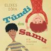 Naphegy Kiadó Tündi és Samu (előrendelhető) megjelenés: 2014.11.25