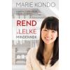 Marie Kondo Rend a lelke mindennek