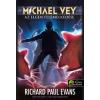 EVANS, RICHARD PAUL - AZ ELGEN FELEMELKEDÉSE - MICHAEL VEY 2. - FÛZÖTT