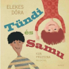 ELEKES DÓRA - TÜNDI ÉS SAMU