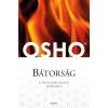OSHO - BÁTORSÁG - FÛZÖTT