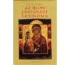 Ruzsa György Az ikonfestészet lexikona művészet