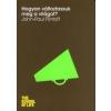 John-Paul Flintoff Hogyan változtassuk meg a világot?