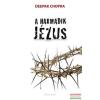 Deepak Chopra - A harmadik Jézus