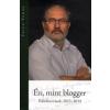 Fricz Tamás Én, mint blogger
