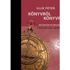 Unicus ILLIK PÉTER - KÖNYVRÕL KÖNYVRE társadalom- és humántudomány