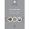 - CLIO INTER ARMA - TANULMÁNYOK A 16-18. SZÁZADI MAGYARORSZÁGI TÖRTÉNETÍRÁSRÓL