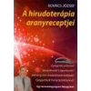 Magánkiadás A hirudoterápia aranyreceptjei - Kovács József