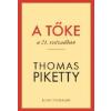 Thomas Piketty A tőke a 21. században