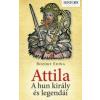 History Könyvek ATTILA - A HUN KIRÁLY ÉS LEGENDÁI