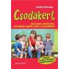 Dialóg Campus Kiadó Szondy Zsuzsanna: Csodakert - Játsszunk színdarabot, mondjunk együtt verset és mondókát!