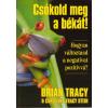 Bagolyvár Könyvkiadó Csókold meg a békát!