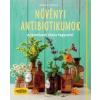 Aruna M. Siewert Növényi antibiotikumok