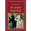 Magyar Közlöny Lap- és Könyvkiadó Madách Imre: Az ember tragédiája - Nemzeti könyvtár 38