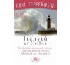 Kurt Tepperwein Iránytű az élethez életmód, egészség