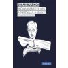 Johan Huizinga Hogyan határozza meg a történelem a jelent?