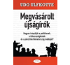 Udo Ulfkotte Megvásárolt újságírók társadalom- és humántudomány
