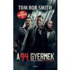 SMITH, TOM ROB - A 44. GYERMEK (FILMES)