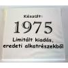 Tréfás póló 40 éves, Készült 1975...  (S)