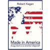 Antall József Tudásközpont Robert Kagan: Made in America