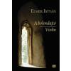 Elmer István A bolondajtó / Violin