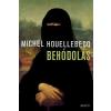 Magvető Kiadó Michel Houellebecq-Behódolás (Új példány, megvásárolható, de nem kölcsönözhető!)