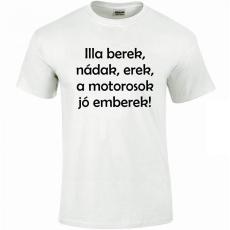 Tréfás póló Motoros, Illa berek... (XL)