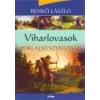 Lazi Viharlovasok - Porladó szövetség - Benkő László