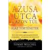 Tommy Welchel, Michelle P. Griffith Azusa utca és azon túl - Igaz történetek