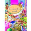 Napraforgó Könyvkiadó Első könyvtáram - Fantasztikus mesék