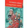 Móra Kiadó Nógrádi Gábor-A nagyikám zseni (Új példány, megvásárolható, de nem kölcsönözhető!)