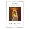 Éghajlat Könyvkiadó A hit kapuja - Jókai Anna - Korzenszky Richárd