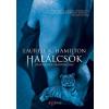 HAMILTON, LAURELL K. - HALÁLCSÓK