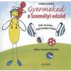 Galenus Kiadó Csoba Ildikó: Gyermeked a személyi edződ - Fitt mama, egészséges baba