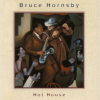 Bruce Hornsby Hot House CD