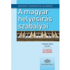 Akadémia Kiadó A magyar helyesírás szabályai - Tizenkettedik kiadás - Új magyar helyesírás