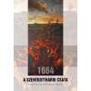 Szülőföld Könyvkiadó 1664 - A szentgotthárdi csata - Háború és béke Zrínyi Miklós korában